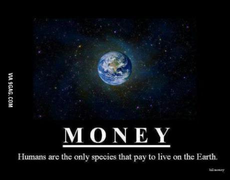oamenii, singura specie care plateste ca sa traiasca pe planeta pamant