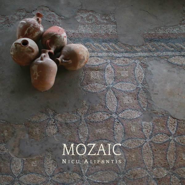 Mozaic - Nicu Alifantis