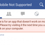 Facebook, 2014: Mobile not supported