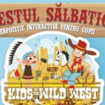 Copiii în Vestul Sălbatic – expoziție interactivă, în Shopping City Deva